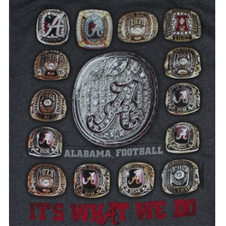 Alabama Crimson Tide Football T-Shirts - It's What We Do - Championship Rings - Color Charcoal